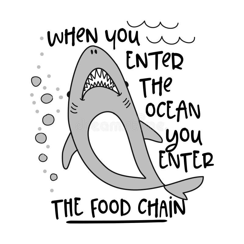 Cuando usted entra en el océano usted entra en la cadena alimentaria ilustración del vector