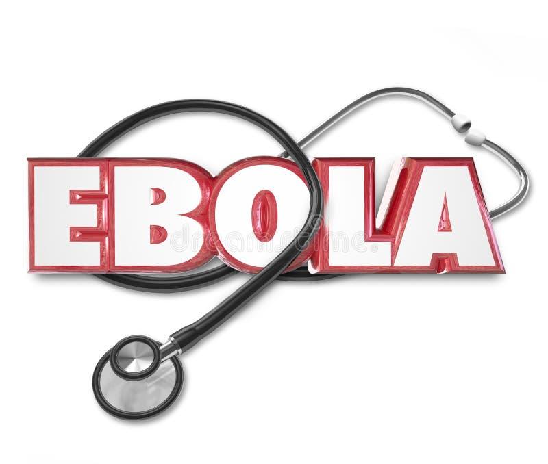 Cuidados médicos da doença do deleite da cura do estetoscópio da palavra de Ebola 3d ilustração do vetor