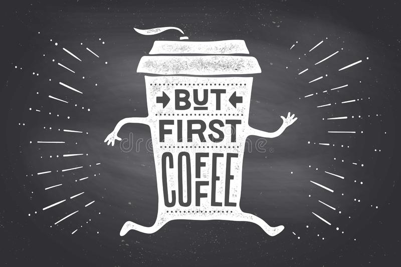 Cup of coffee. Poster coffee cup with hand drawn lettering royalty free stock photo