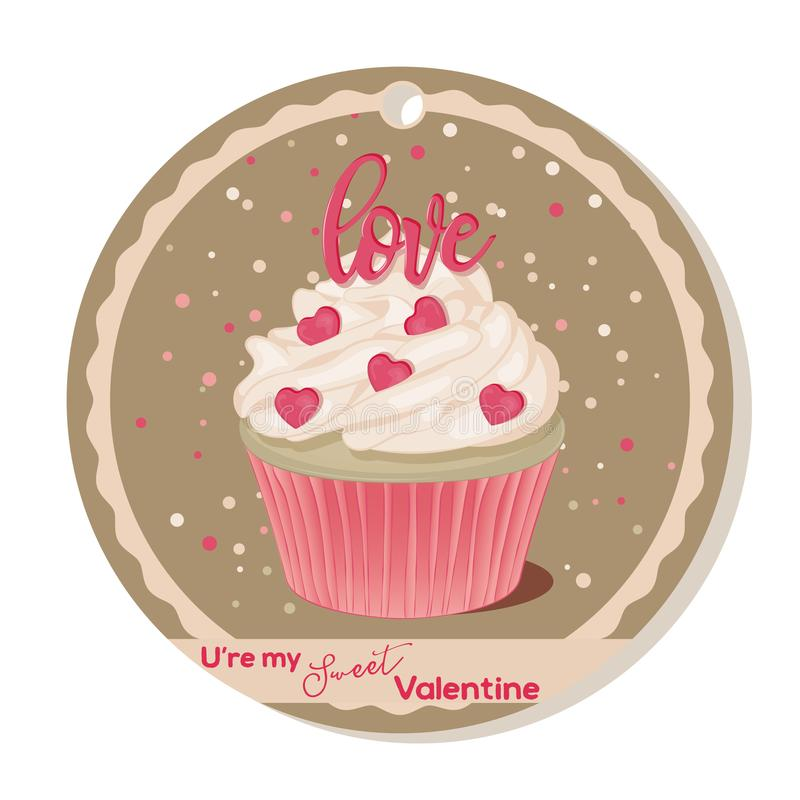 Cupcake with vanilla cream and pink sugar lettering and hearts for Valentines day. Greeting card, tag or sticker for stock illustration