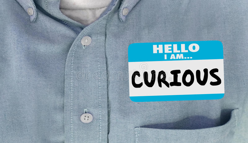 Curious Hello I Am Questioning Interested Name Tag royalty free illustration