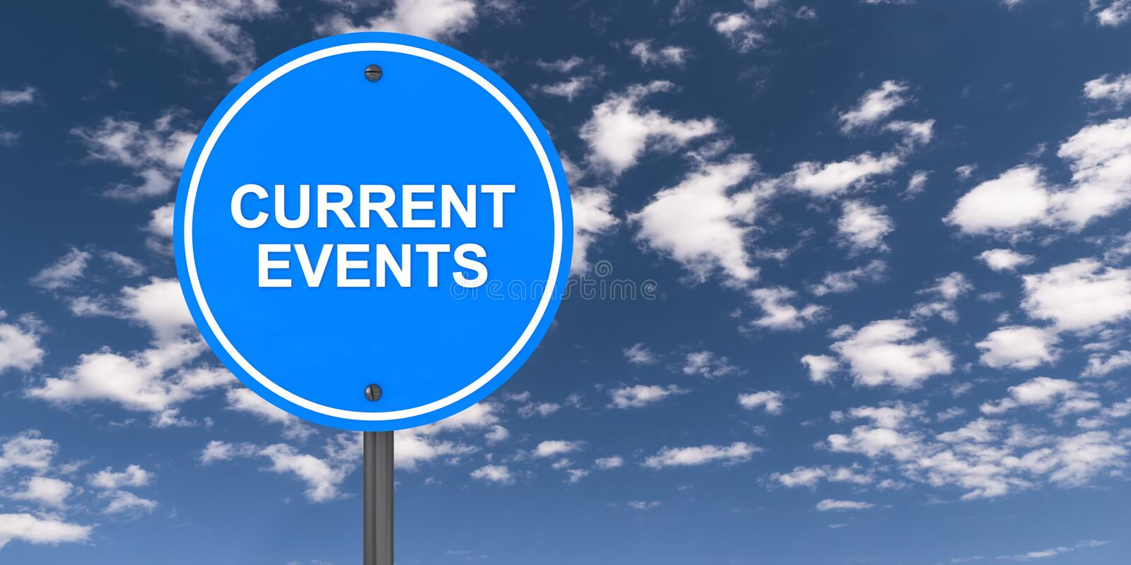 Current events traffic sign. On blue sky royalty free stock photography