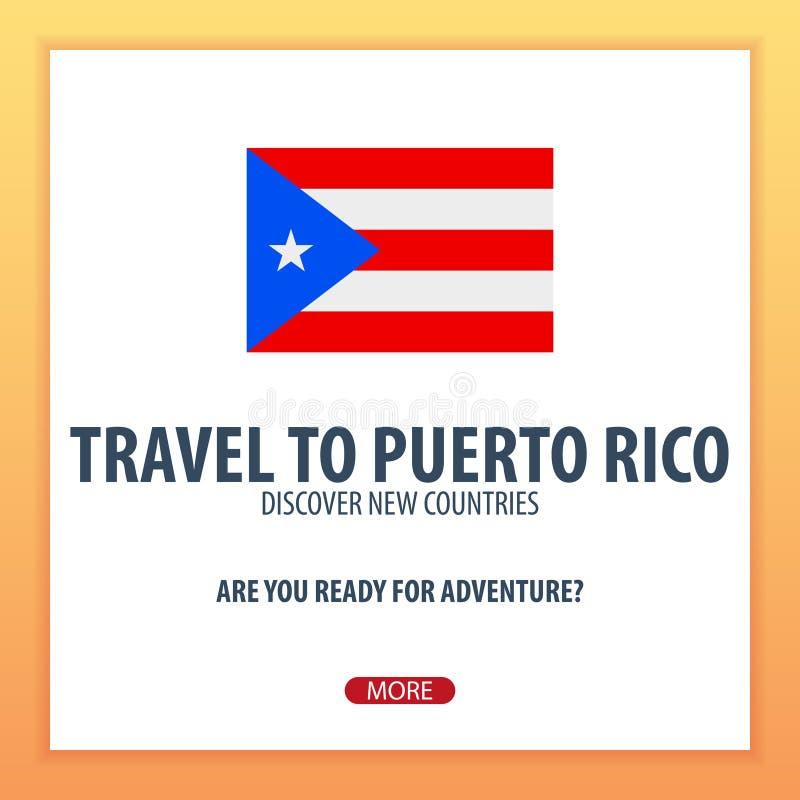 Curso a Porto Rico Descubra e explore países novos Viagem da aventura ilustração stock