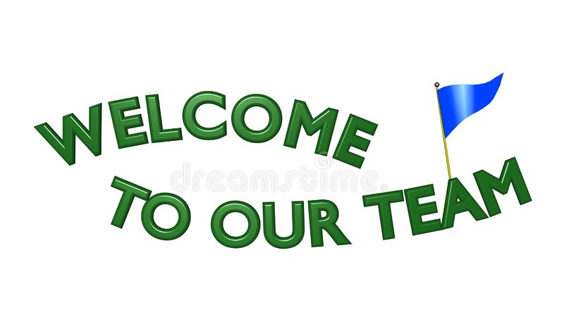 WELCOME TO OUR TEAM Green 3D Text - Pennant Flag royalty free illustration