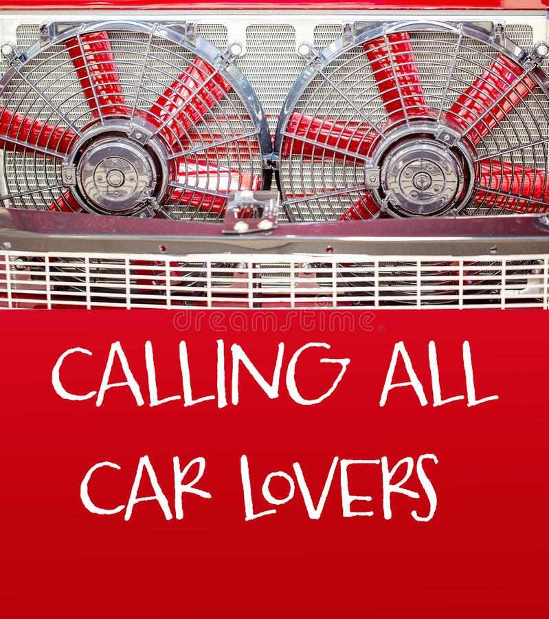 Custom Classic Radiator Banner With Calling All Car Loves Text. Custom vintage radiator fans as banner with calling all car lovers text announcement royalty free stock image