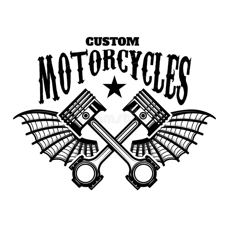 Custom motorcycles. Emblem template with winged pistons. Design element for logo, label, sign, poster, t shirt. royalty free illustration