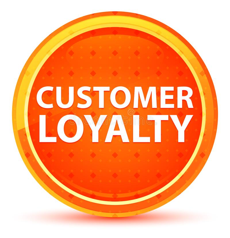 Customer Loyalty Natural Orange Round Button vector illustration