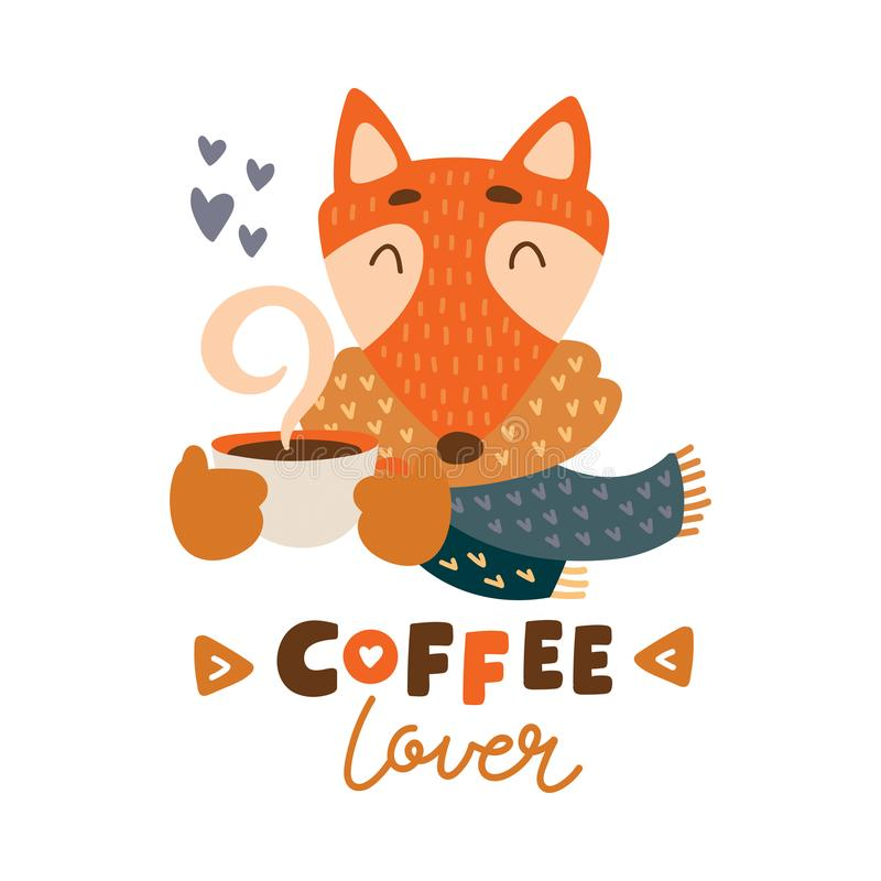Cute animal with coffee mug vector colorful illustration. Lovely fox in scarf with coffee hot drink cup. Sweet cartoon character with hand drawn lettering for vector illustration