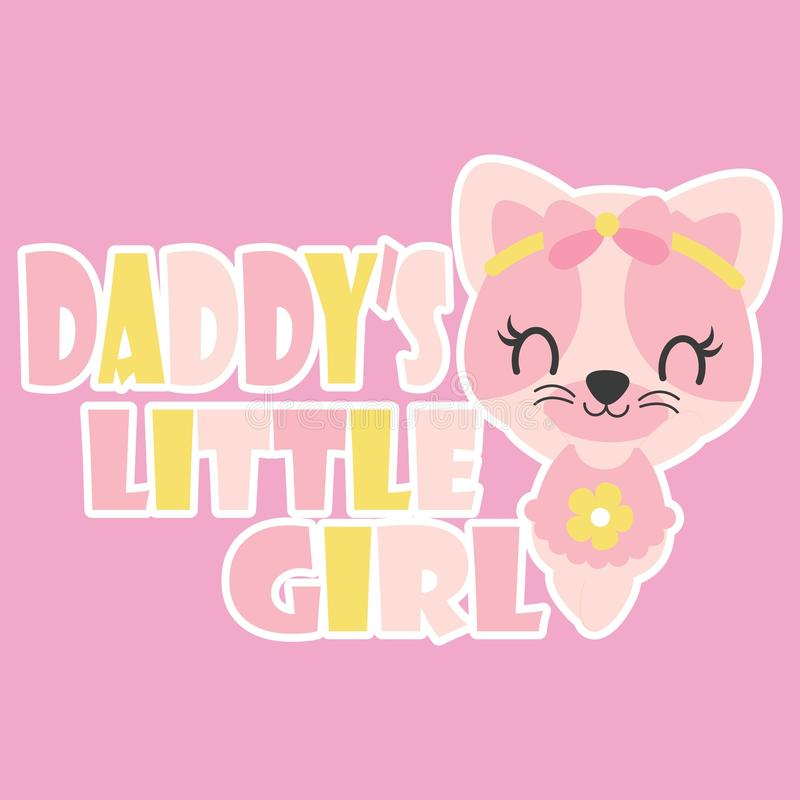 Cute baby kitten is happy as daddy`s little girl vector cartoon illustration for baby shower card design royalty free illustration