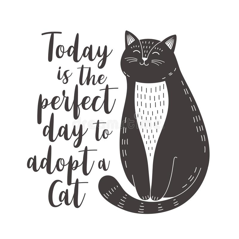 Free Cute Black And White Cat With Quote Today Is The Perfect Day To Adopt A Cat Royalty Free Stock Photos - 145045388
