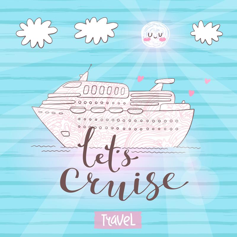 Cute card with a cruise ship. Concept for honeymoon trip, vacation, journey, travel. Vector illustration royalty free illustration
