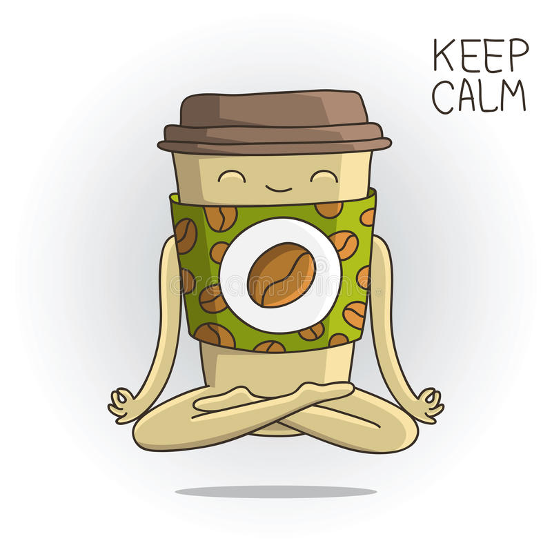 Cute cup of coffee sitting in the lotus position. Cute and funny cup of coffee sitting in the lotus position. Yoga. Keep calm. Vector illustration on white vector illustration