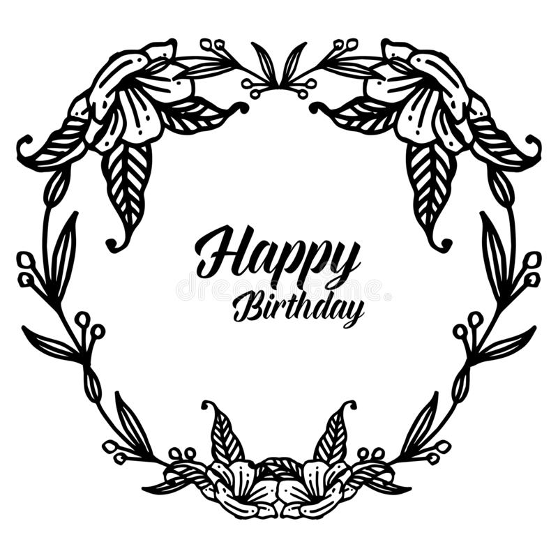 Cute flower frame with text happy birthday, for shape of greeting card, invitation card. Vector. Illustration royalty free illustration
