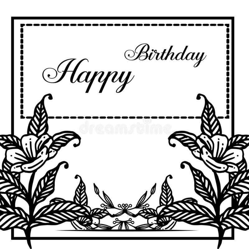 Cute flower frame with text happy birthday, for shape of greeting card, invitation card. Vector. Illustration stock illustration
