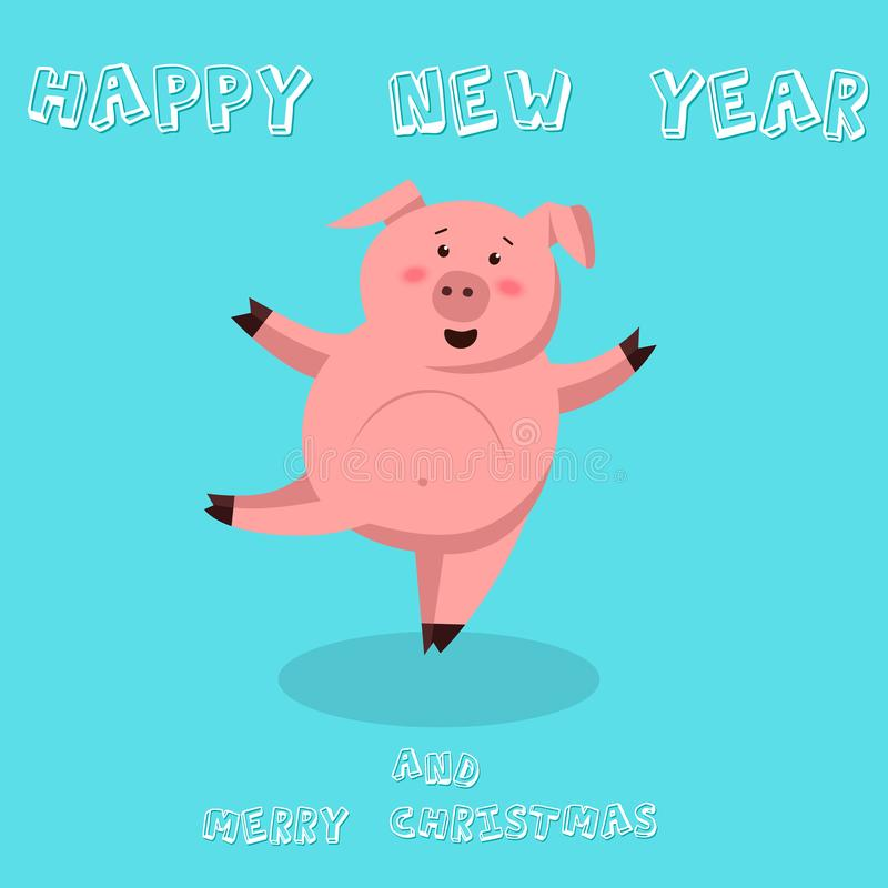 Cute funny pig. Happy New Year. Chinese symbol of the 2019 year. Excellent festive gift card. Vector illustration on stock illustration