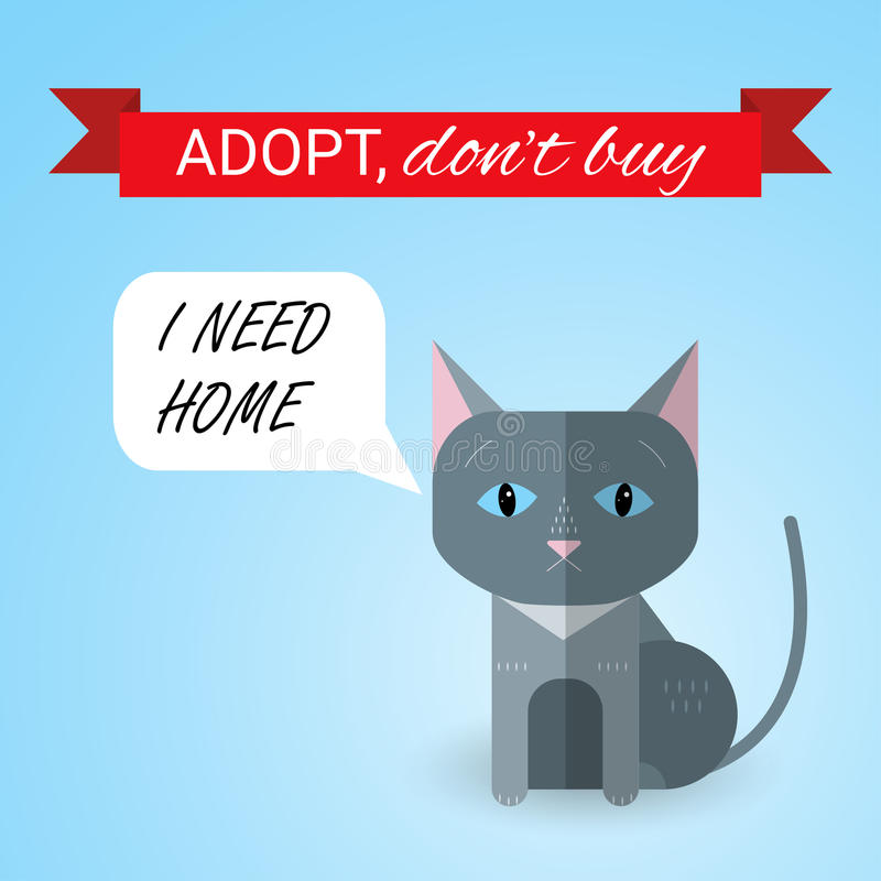 Cute kitten with I Need Home text. Ribbon with Adopt Don't buy text. Homeless animals concept, pets adoption theme. Cartoon cat. Vector illustration stock illustration