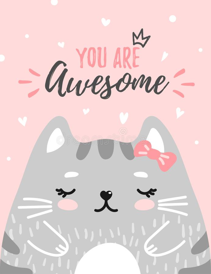 Cute kitty you are awesome. Cute kitty with text you are awesome in soft pastel color on pink background. Cute cat for greeting card, gift tag, card, postcard vector illustration