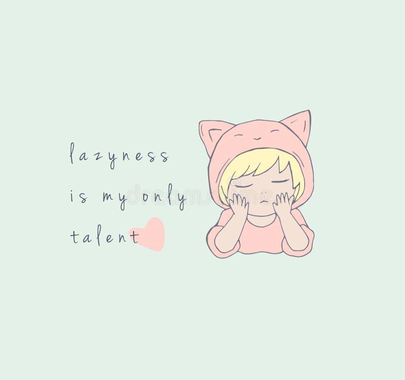 Cute little girl illustration with funny qoute print design. Lazy sleepy kitten stock illustration