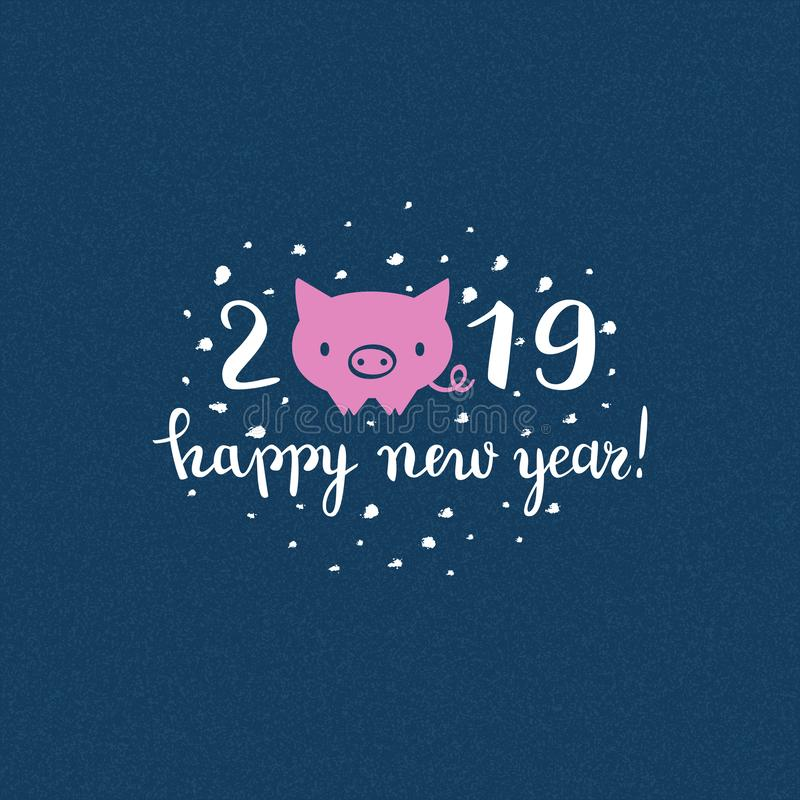 Cute New Year of the pig card, 2019 design, brush pen lettering, vector illustration royalty free illustration