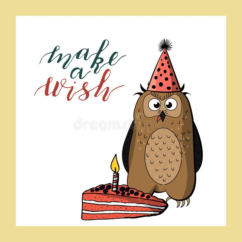 Cute owl in cone birthday hat. hand lettering make a wish. holiday greeting card template. Isolated on white background. stock vector illustration royalty free illustration