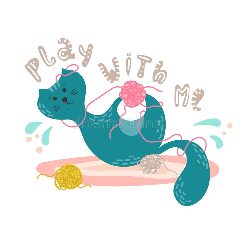 Cute playful cat with the ball of yarn in cartoon flat style. Hand drawn illustration with quote vector illustration