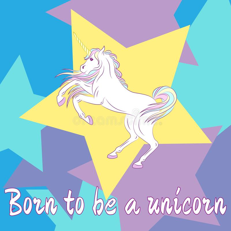 Cute unicorn on colored background. Born to be a unicorn. Vector illustration vector illustration