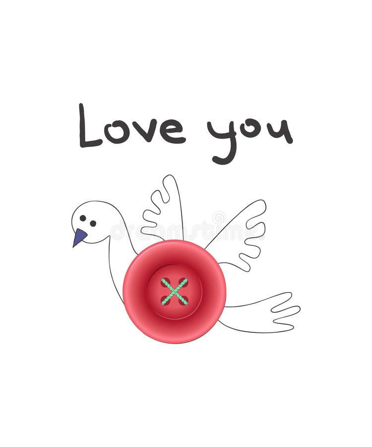 Cute vector illustration, pigeon in cartoon style with realistic pink button body, with hand drawn lettering Love you stock illustration