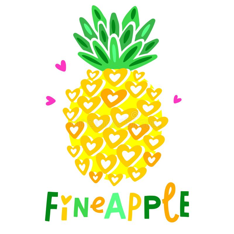 Cute vector pineapple illustration. Cartoon funny graphic food. Typography quote. Isolated stock illustration