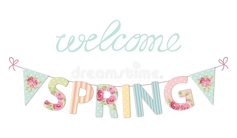 Cute vintage banner Welcome Spring as shabby chic letters and bunting flags. For your decoration stock illustration