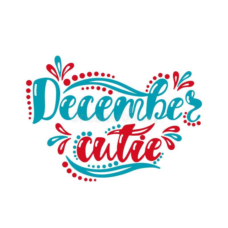 Cutie de dezembro Inscrição da escrita para o cartão ilustração do vetor