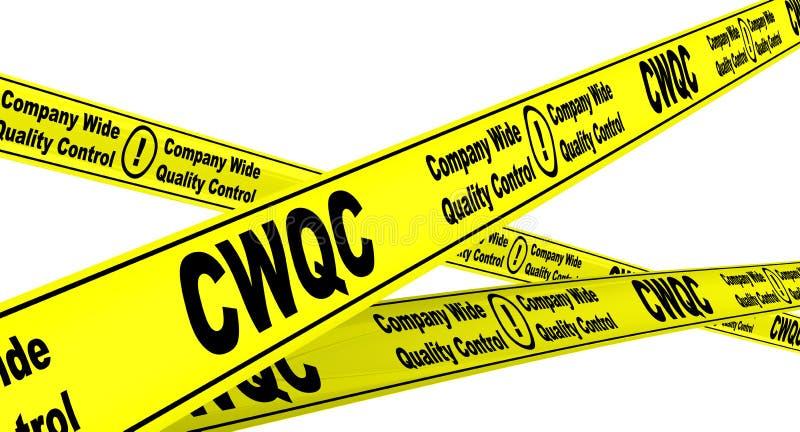 CWQC Controle largo da qualidade da empresa Fitas de advertência amarelas ilustração stock