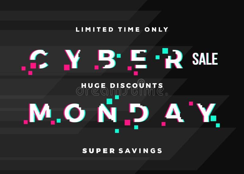Cyber-Montag-Verkaufs-Zusammenfassungs-Vektor-Karten-, Flieger-oder Plakat-Schablone Moderne Typografie, Pixel und Störschub-Effe vektor abbildung
