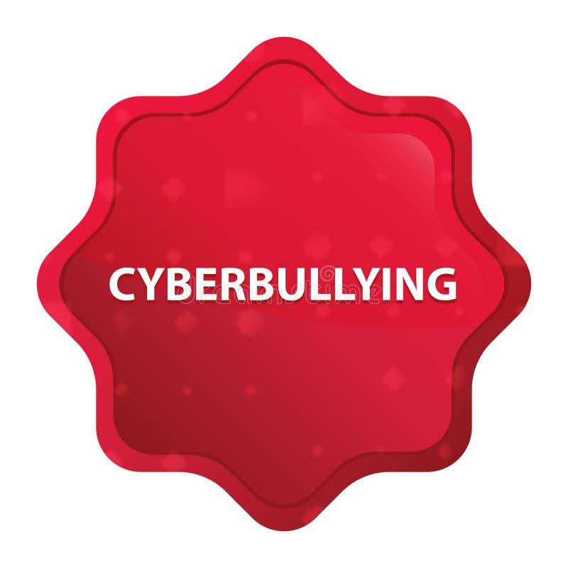 Cyberbullying enevoado aumentou botão vermelho da etiqueta do starburst ilustração stock