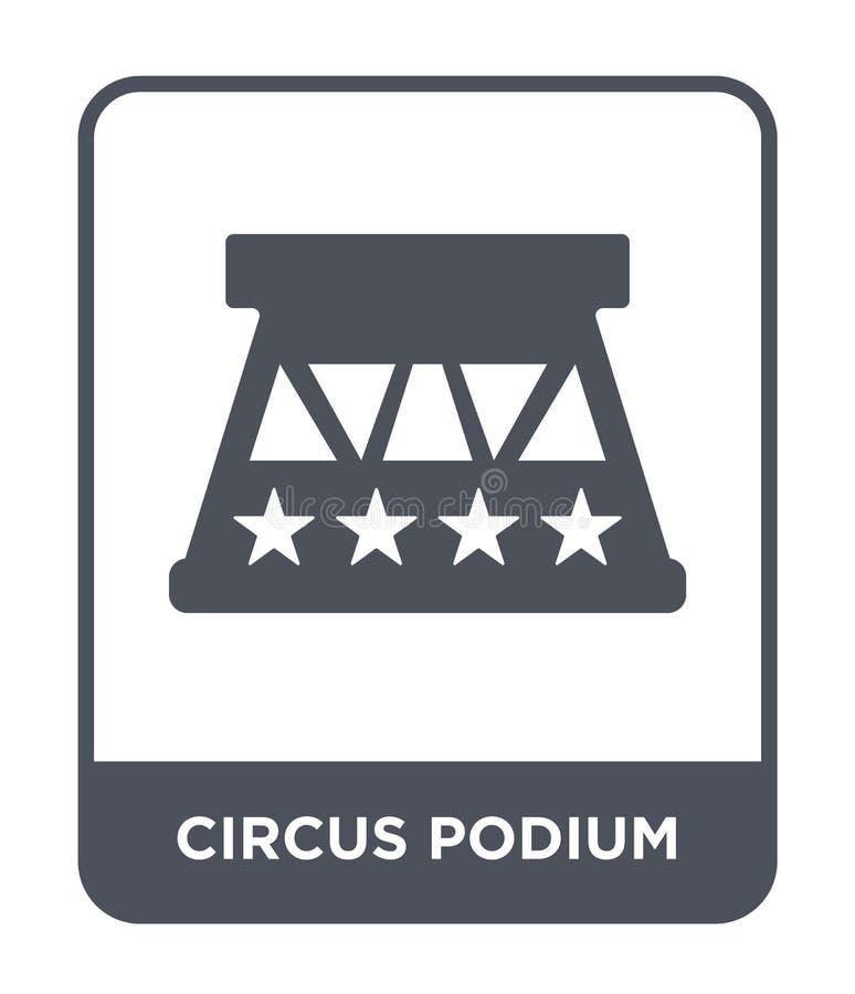 cyrkowa podium ikona w modnym projekta stylu cyrkowa podium ikona odizolowywająca na białym tle cyrkowego podium wektorowa ikona  ilustracji