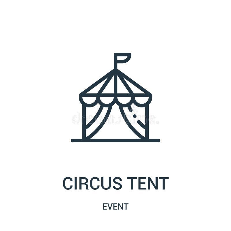 cyrkowego namiotu ikony wektor od wydarzenie kolekcji Cienka kreskowa cyrkowego namiotu konturu ikony wektoru ilustracja royalty ilustracja