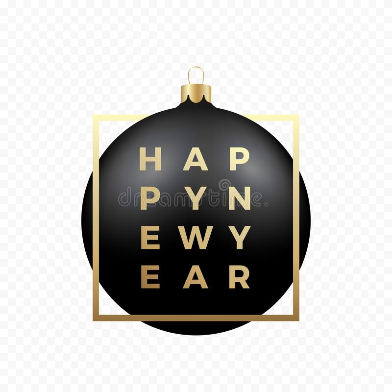 Czarna Bożenarodzeniowa piłka na Przejrzystym tle z Złotymi Nowożytnymi typografia nowego roku powitaniami w ramie classy ilustracja wektor