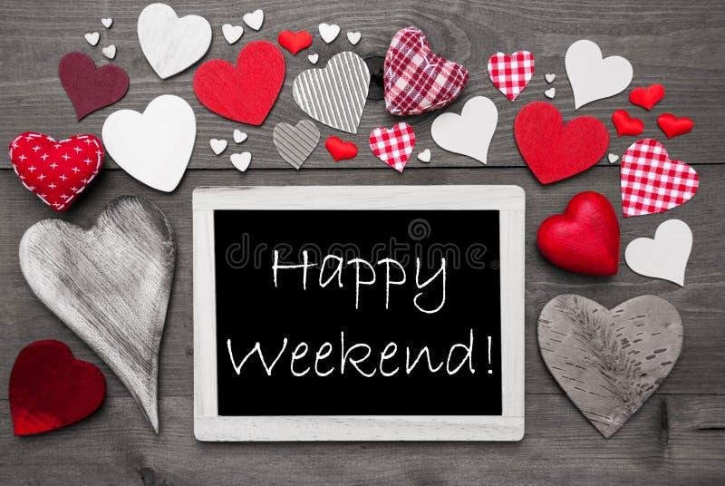 Czarny I Biały Chalkbord, Czerwoni serca, Szczęśliwy weekend fotografia stock