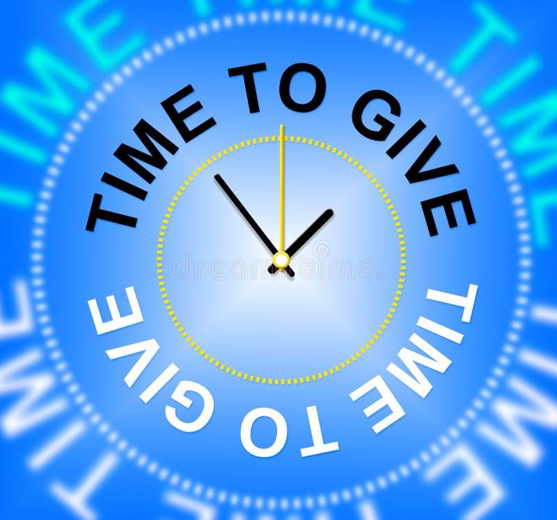 Czas Dawać sposobom Poświęcać Daje I Przeznacza ilustracja wektor