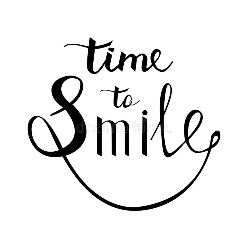 Czas ono Uśmiechać się Inspiracyjna wycena o szczęśliwym Nowożytny kaligrafia zwrot z ręka rysującym uśmiechem ilustracja wektor