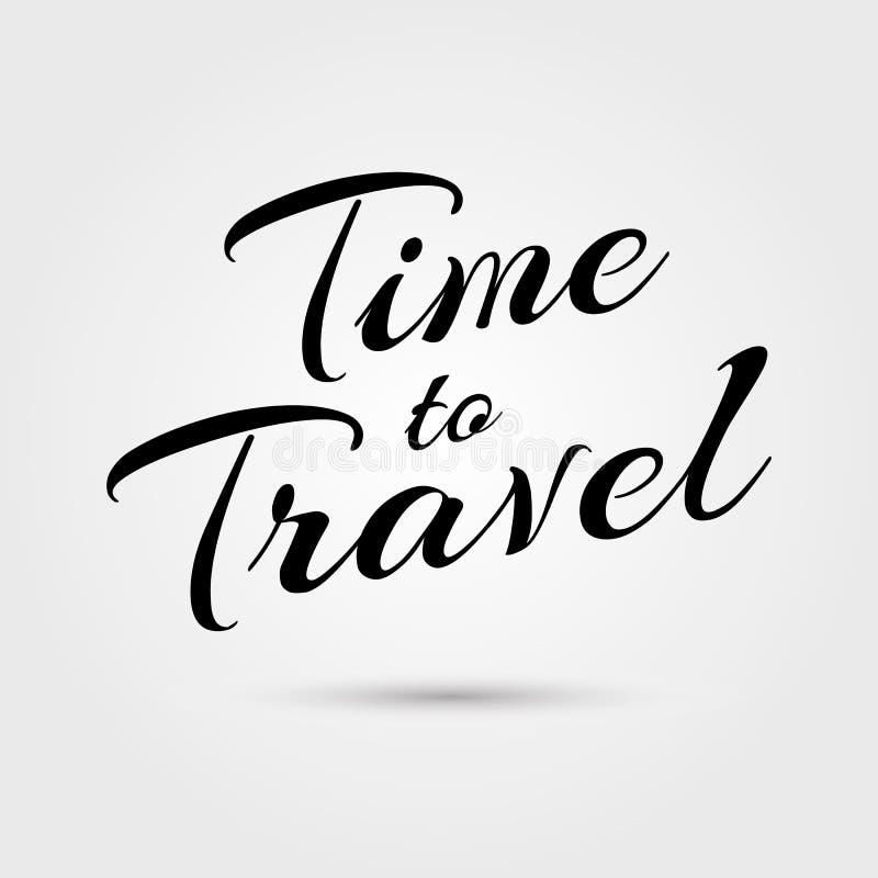 Czas podróżować literowanie Szczęśliwa wyrażenie koszulki i papieru dekoracja Kaligrafii i typografii czas uśmiechać się literowa ilustracji