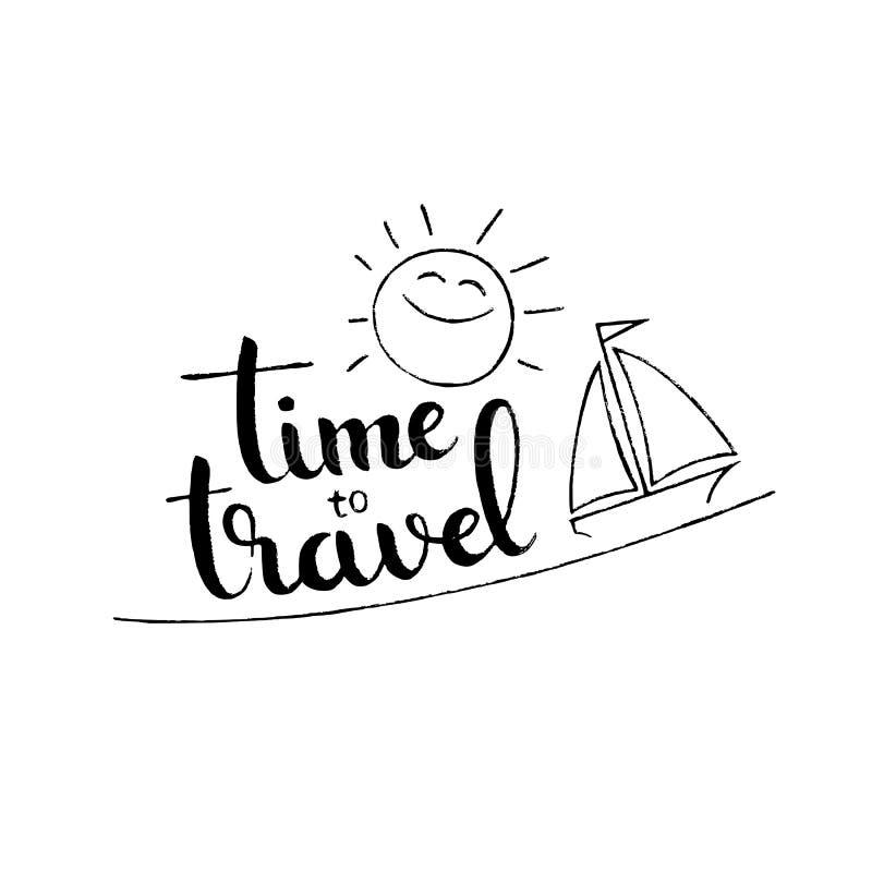 Czas podróżować ręcznie pisany literowanie ilustracji