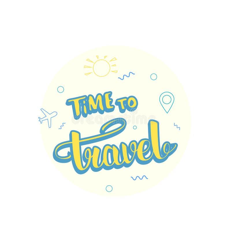 Czas podróżować skład z ręcznie pisany literowaniem również zwrócić corel ilustracji wektora royalty ilustracja