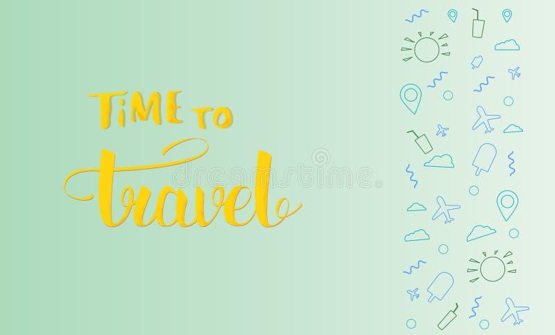 Czas podróżować sztandar z ręcznie pisany literowaniem również zwrócić corel ilustracji wektora ilustracji