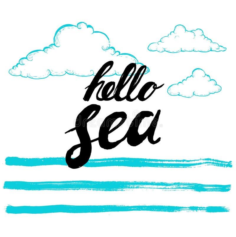 Cześć denny czarnej ręki pisać zwrot na stylizowanym tle kaligrafia Wpisowy atramentu morze cześć Ręki rysować nakreślenie chmury ilustracji
