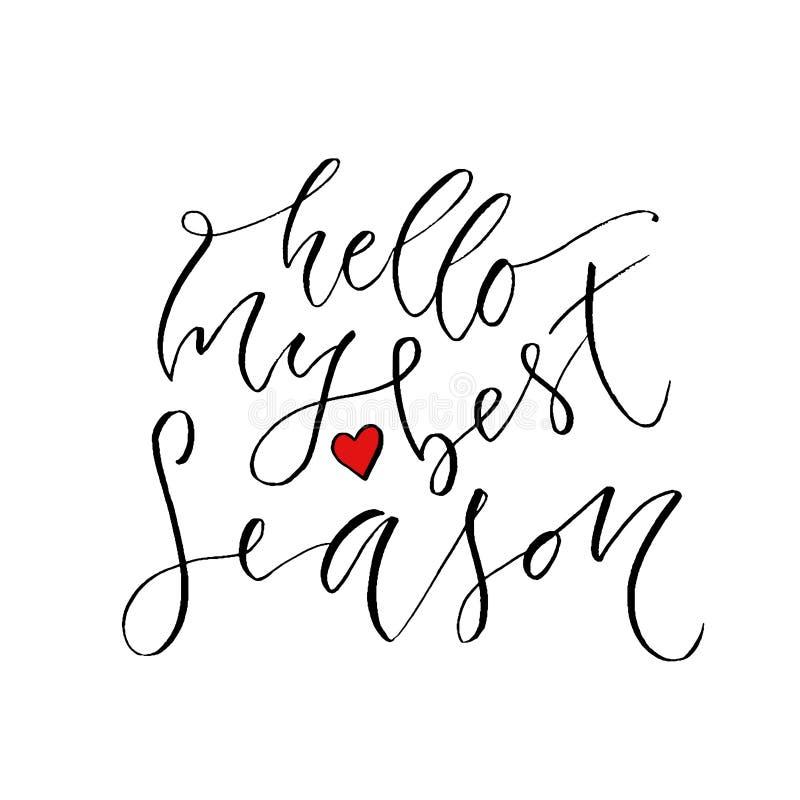 Cześć mój najlepszy sezon Nowożytny kaligrafia projekt Wręcza patroszonego literowanie sezonów powitań karty szablon Sezonów powi ilustracja wektor