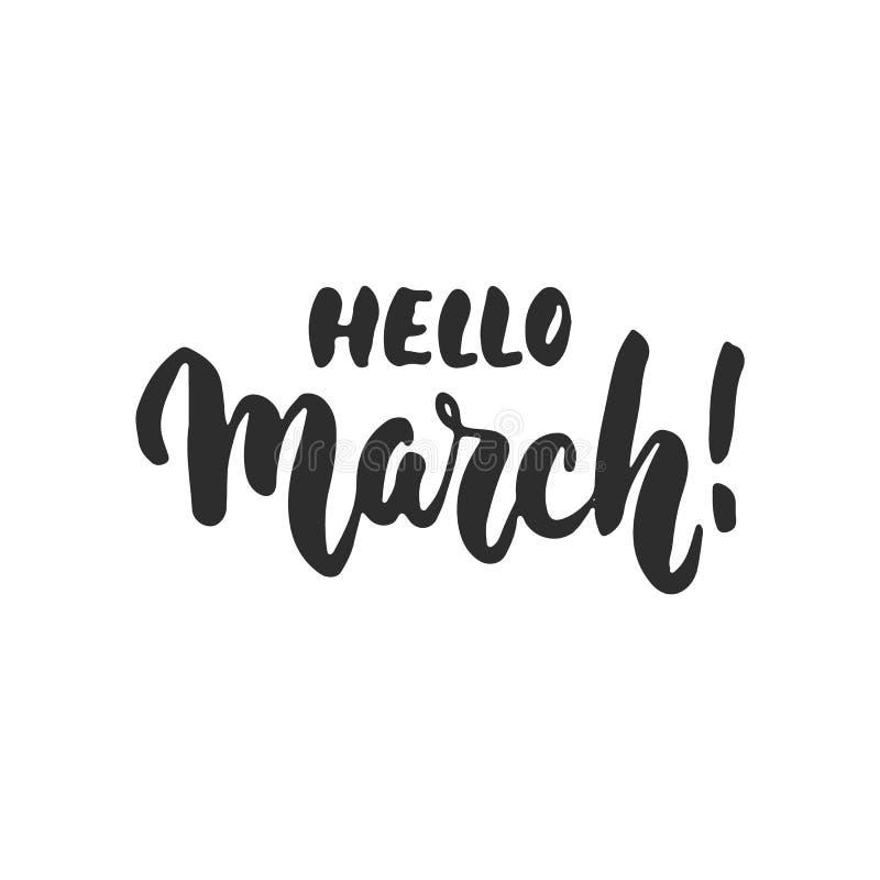 Cześć, Marzec - wręcza patroszonego wiosny literowania zwrot odizolowywającego na białym tle Zabawa atramentu szczotkarska inskry ilustracji