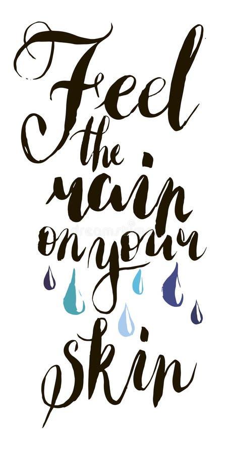 Czuje deszcz na twój skórze wewnątrz Kaligrafii pocztówka lub plakatowy graficznego projekta literowania element Ręka pisać kalig ilustracji
