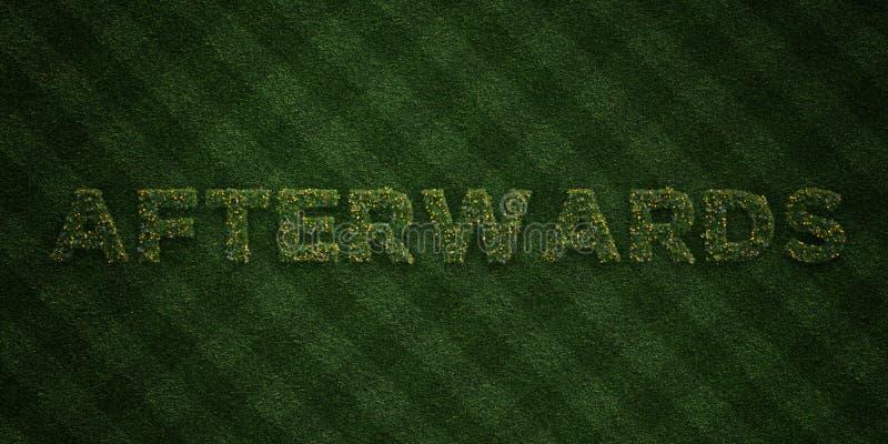 DÄREFTER - nya gräsbokstäver med blommor och maskrosor - 3D framförde fri materielbild för royalty royaltyfri illustrationer