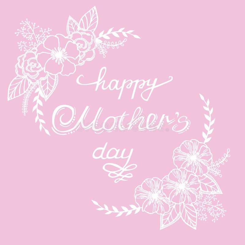 Dé a caligrafía el día de madre feliz blanco con las flores y las hojas en un fondo rosado Postal de la vendimia libre illustration