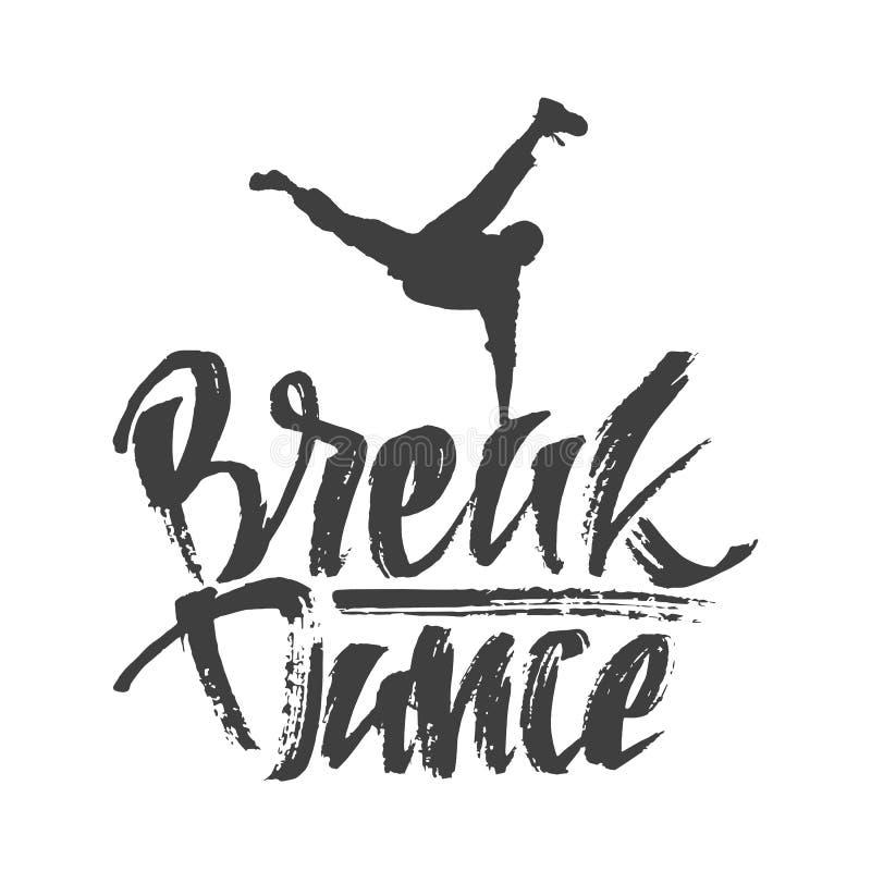 Dé la composición exhausta de las letras con el texto de la silueta de la danza y del bailarín de rotura Caligrafía moderna Estil stock de ilustración